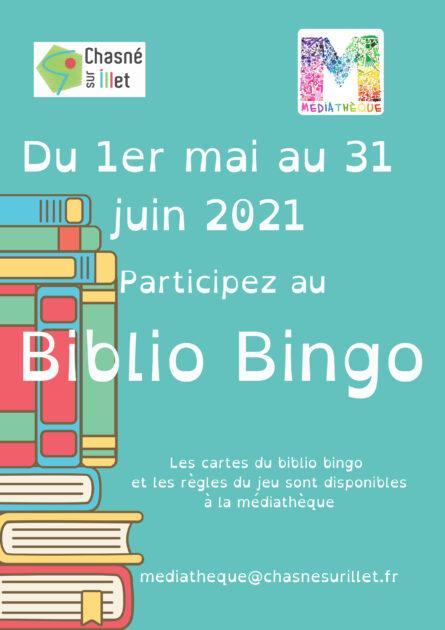 Affiche Biblio Bingo, jeu concours organisé par la médiathèque de Chasné sur Illet du 1er mai au 30 juin 2021