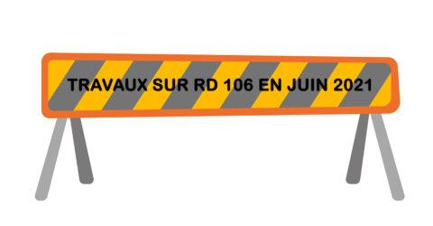 Travaux sur la RD 106 en juin 2021